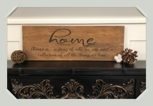 14 x 19 Home Sign