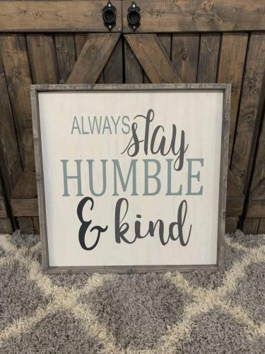 16x16 $45 STAY HUMBLE