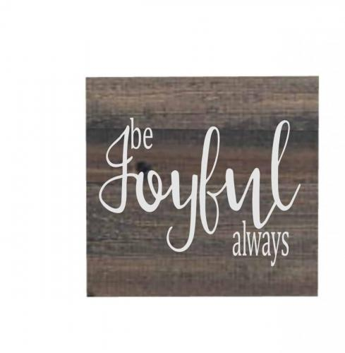 18X18 BE JOYFUL*PALLET BOARDS NO FRAME*