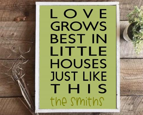 14x24 $65 Love Grows Best