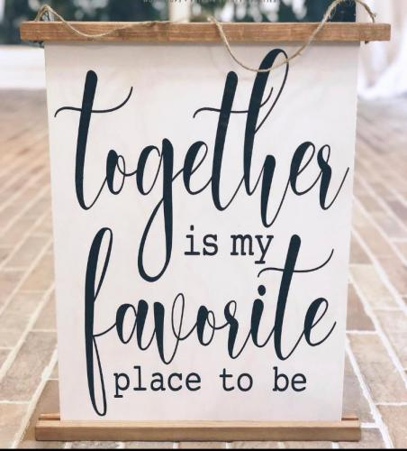 14x19 $42 Together is my Fav Scroll Sign